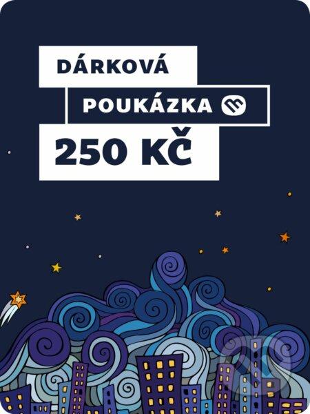 Dárkova poukázka - 250 Kč -