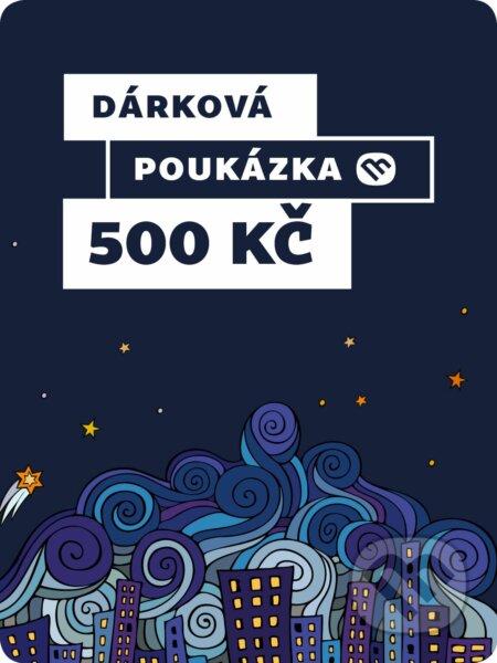 Dárkova poukázka - 500 Kč -