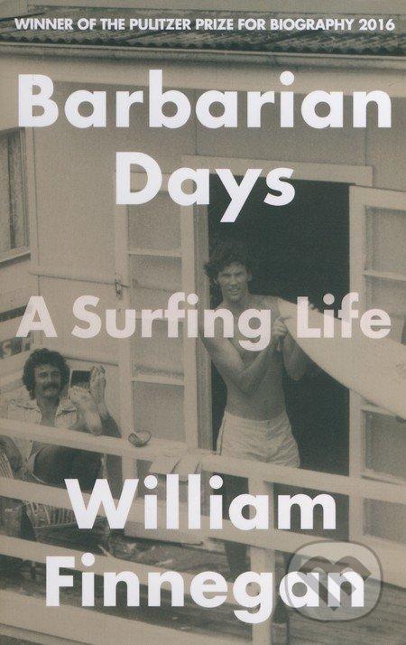 Barbarian Days - William Finnegan