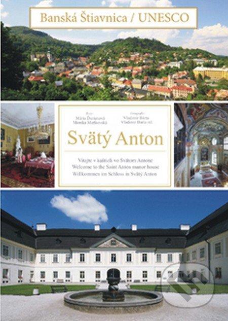 Banská Štiavnica / UNESCO - Svätý Anton - Kolektív autorov