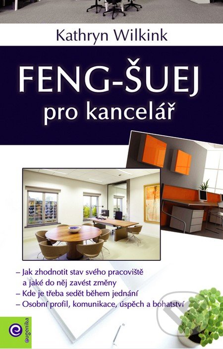 Feng-šuej pro kancelář - Kathrin Wilking