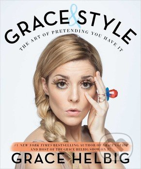Grace and Style - Grace Helbig