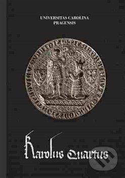 Karolus Quartus - Kolektív autorov