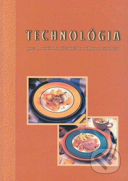 Technológia 1 (učebný odbor kuchár) - Karol Gara a kolektív
