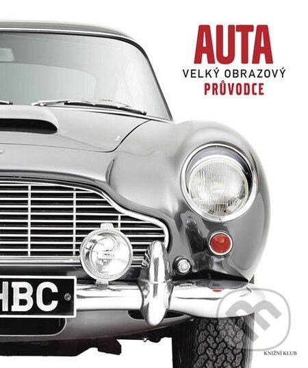 Auta - Velký obrazový průvodce -