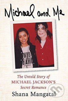 Michael and Me - Shana Mangatal