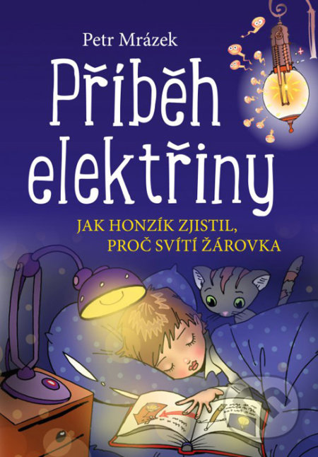 Příběh elektřiny - Petr Mrázek, Aleš Čuma (ilustrácie)