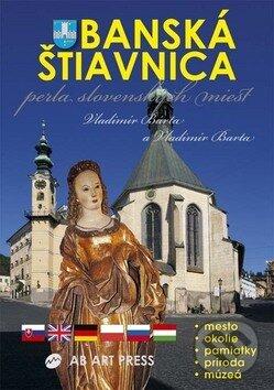 Banská Štiavnica - perla slovenských miest - Vladimír Bárta, Vladimír Barta
