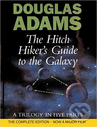 The Hitch Hiker\'s Guide to the Galaxy - Douglas Adams