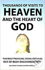 Thousands of Visits to Heaven and the Heart of God - Heather Giamboi