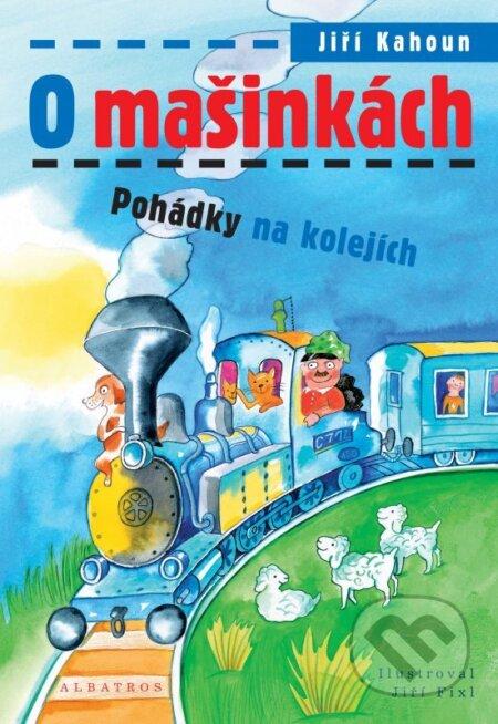 O mašinkách - Jiří Kahoun, Jiří Fixl (ilustrácie)