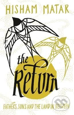 The Return - Hisham Matar
