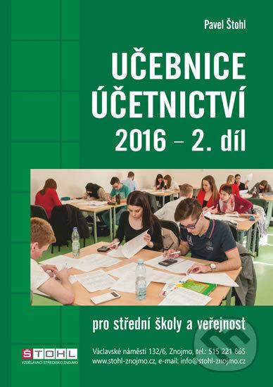 Učebnice Účetnictví II. díl 2016 - Pavel Štohl