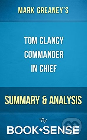 Tom Clancy\'s Commander in Chief - Mark Greaney