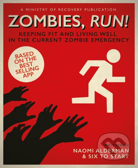 Zombies, Run! - Naomi Alderman