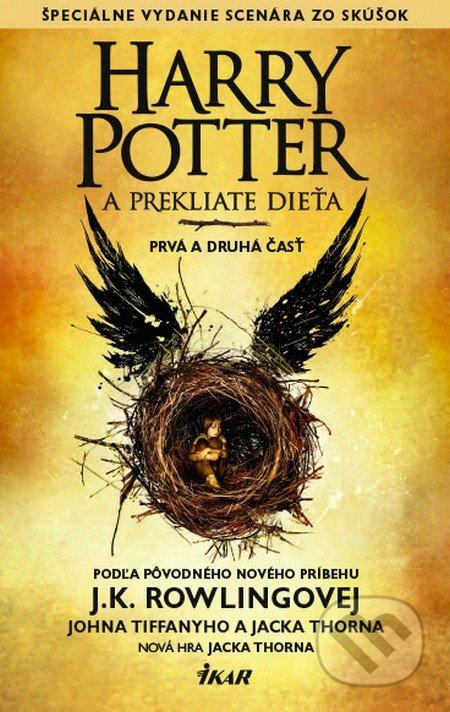 Harry Potter a Prekliate dieťa (Kniha 8) - J.K. Rowling, Jack Thorne, John Tiffany