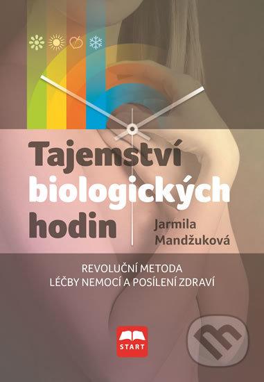 Tajemství biologických hodin - Jarmila Mandžuková