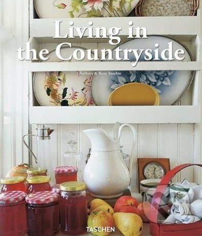Living in the Countryside - Barbara Stoeltie, René Stoeltie