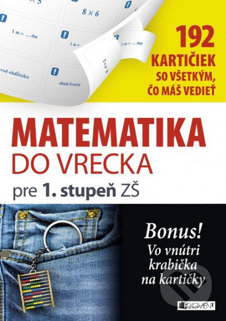 Matematika do vrecka pre 1. stupeň ZŠ -