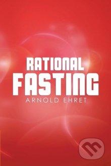 Rational Fasting - Arnold Ehret