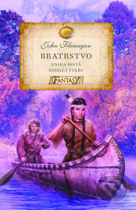 Bratrstvo (Kniha šestá) - John Flanagan