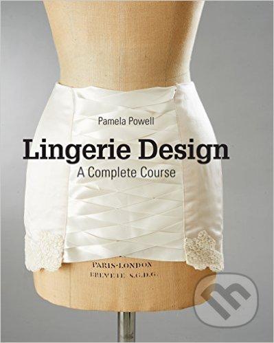 Lingerie Design - Pamela Powell