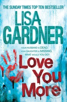 Love You More - Lisa Gardner