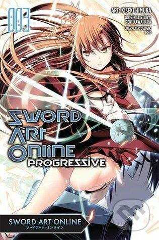 Sword Art Online Progressive (Volume 3) - Reki Kawahara, Kiseki Himura