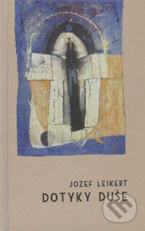 Dotyky duše - Jozef Leikert