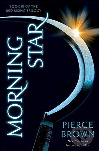 Morning Star - Pierce Brown