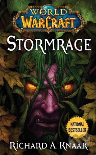 World of Warcraft: Stormrage - Richard A. Knaak