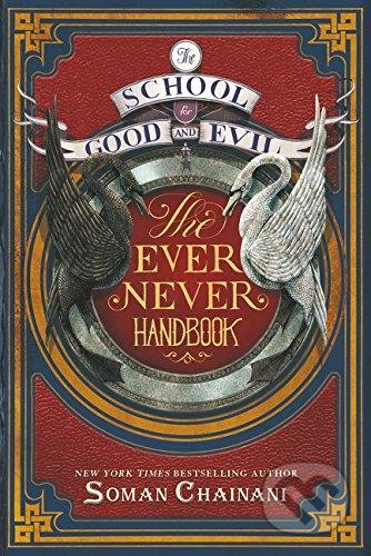 The Ever Never Handbook - Soman Chainani