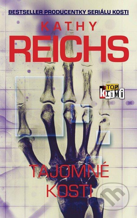 Tajomné kosti - Kathy Reichs