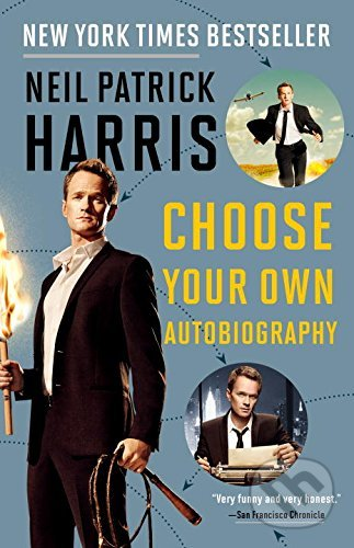 Choose Your Own Autobiography - Neil Patrick Harris