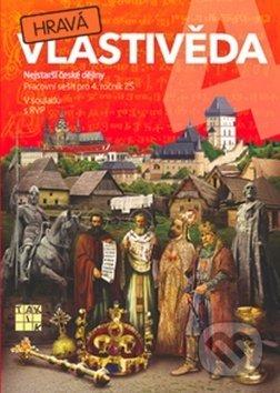 Hravá vlastivěda 4 (Nejstarší české dějiny) -