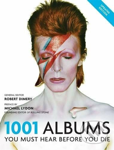 1001 Albums You Must Hear Before You Die - Robert Dimery
