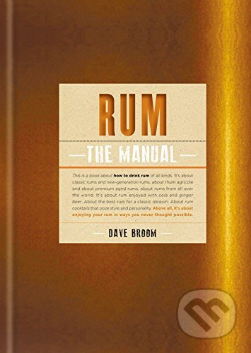 Rum - Dave Broom