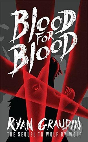 Blood for Blood - Ryan Graudin