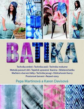 Batika - Pepa Martin, Karen Davis