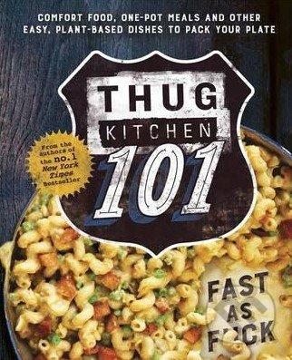 Thug Kitchen 101 - Thug Kitchen