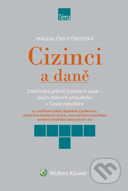 Cizinci a daně, 4. vydání - Magdaléna Vyškovská