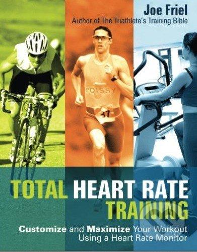 Total Heart Rate Training - Joe Friel