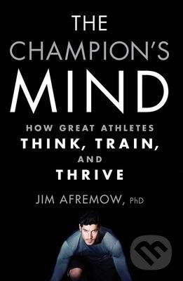 The Champion\'s Mind - Jim Afremow
