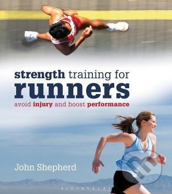 Strength Training for Runners - John Shepherd