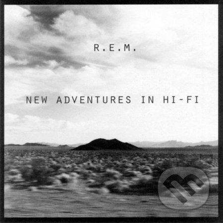 R.E.M.: New Adventures In Hi-Fi - R.E.M.
