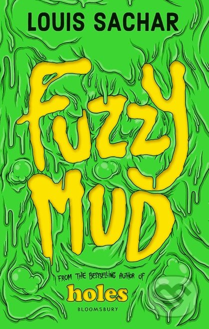 Fuzzy Mud - Louis Sachar