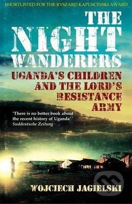 The Night Wanderers - Wojciech Jagielski