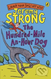 The Hundred-Mile-an-Hour Dog - Jeremy Strong