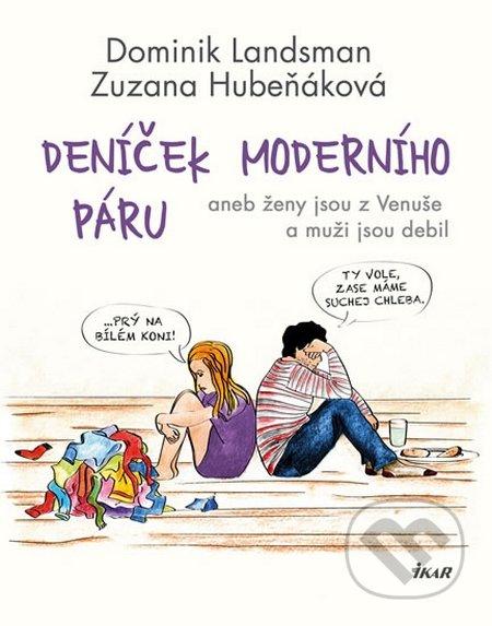 Deníček moderního páru - Dominik Landsman, Zuzana Hubeňáková
