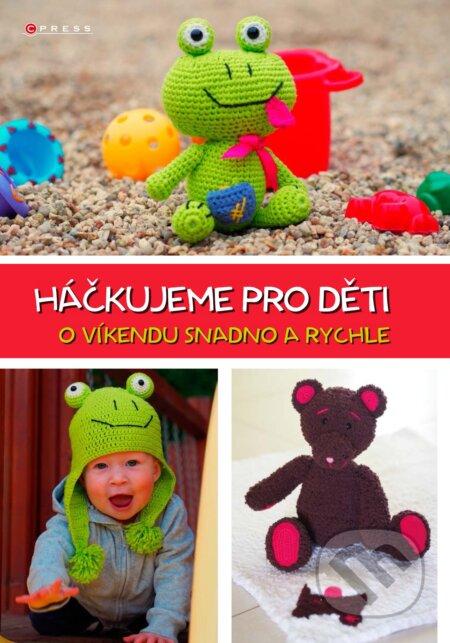 Háčkujeme pro děti - Jana Fučíková